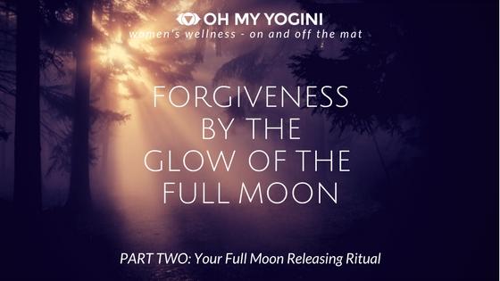 full moon forgiveness ritual