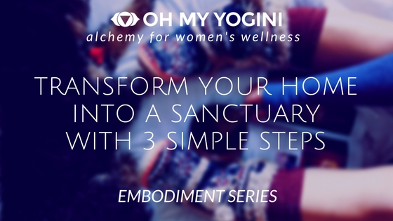 transform your home into a sanctuary with 3 simple steps.jpg