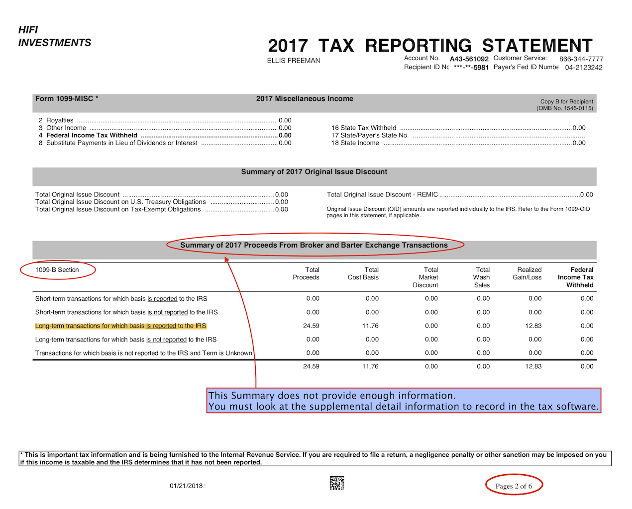 There is not enough detail in this SUMMARY to record the transactions.  Find the DETAIL  information in the later pages of the Tax Reporting Statement.