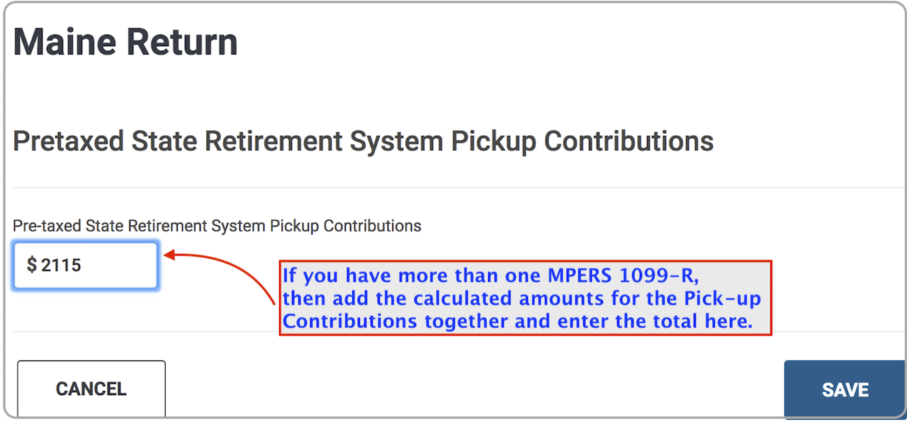 Maine  >  Subtractions From Income  >  Pretaxed State Retirement System Pickup Contributions