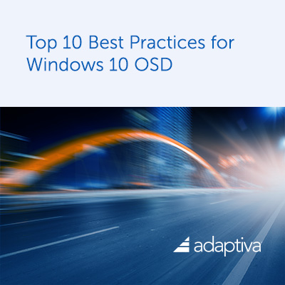 Top 10 Best Practices for Windows 10 OSD