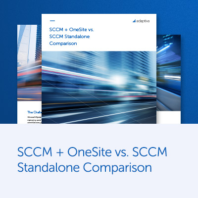 SCCM + OneSite vs. SCCM Standalone Comparison