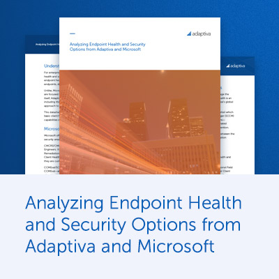 Endpoint Health and Security Options from Adaptiva and Microsoft