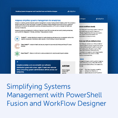 Simplifying Systems Management with PowerShell Fusion and WorkFlow Designer