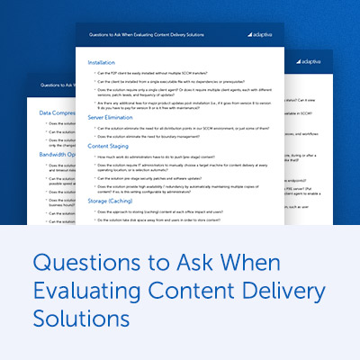 Questions to Ask When Evaluating Content Delivery Solutions