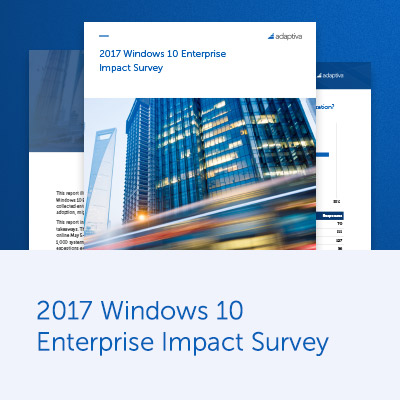 2017 Windows 10 Enterprise Impact Survey
