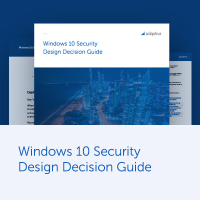 Windows 10 Security Design Decision Guide