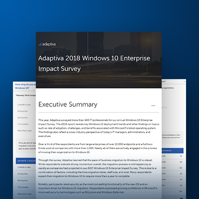 Adaptiva 2018 Windows 10 Enterprise Impact Survey