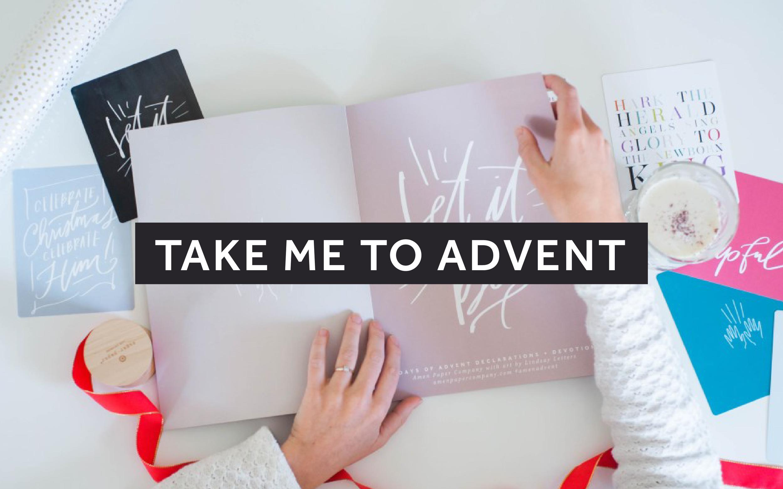 Take me to Advent