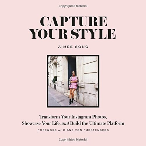 Aimee Song Capture Your Style Book