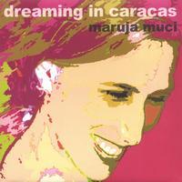 Dreaming in Caracas