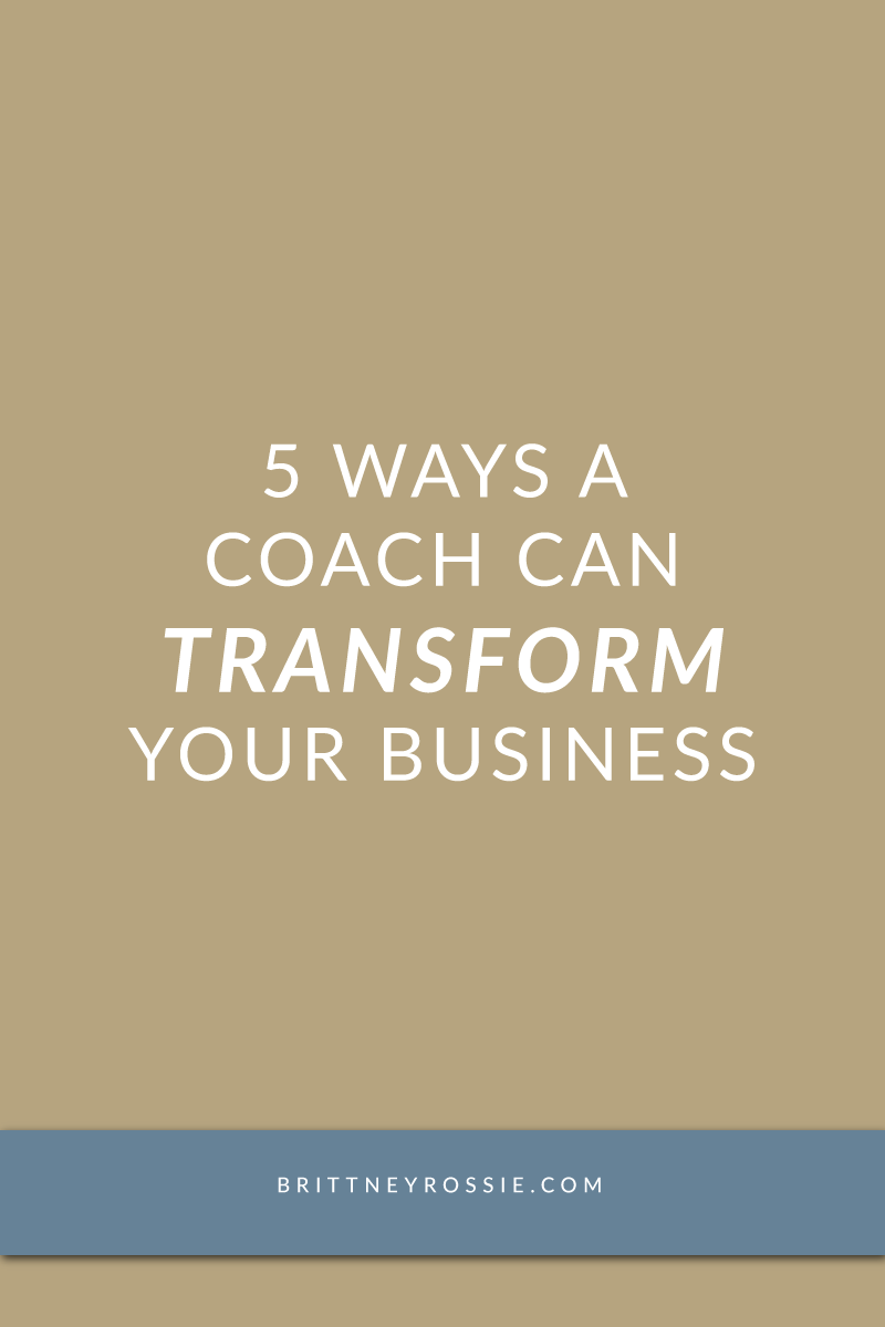 5 ways a coach can transform your business
