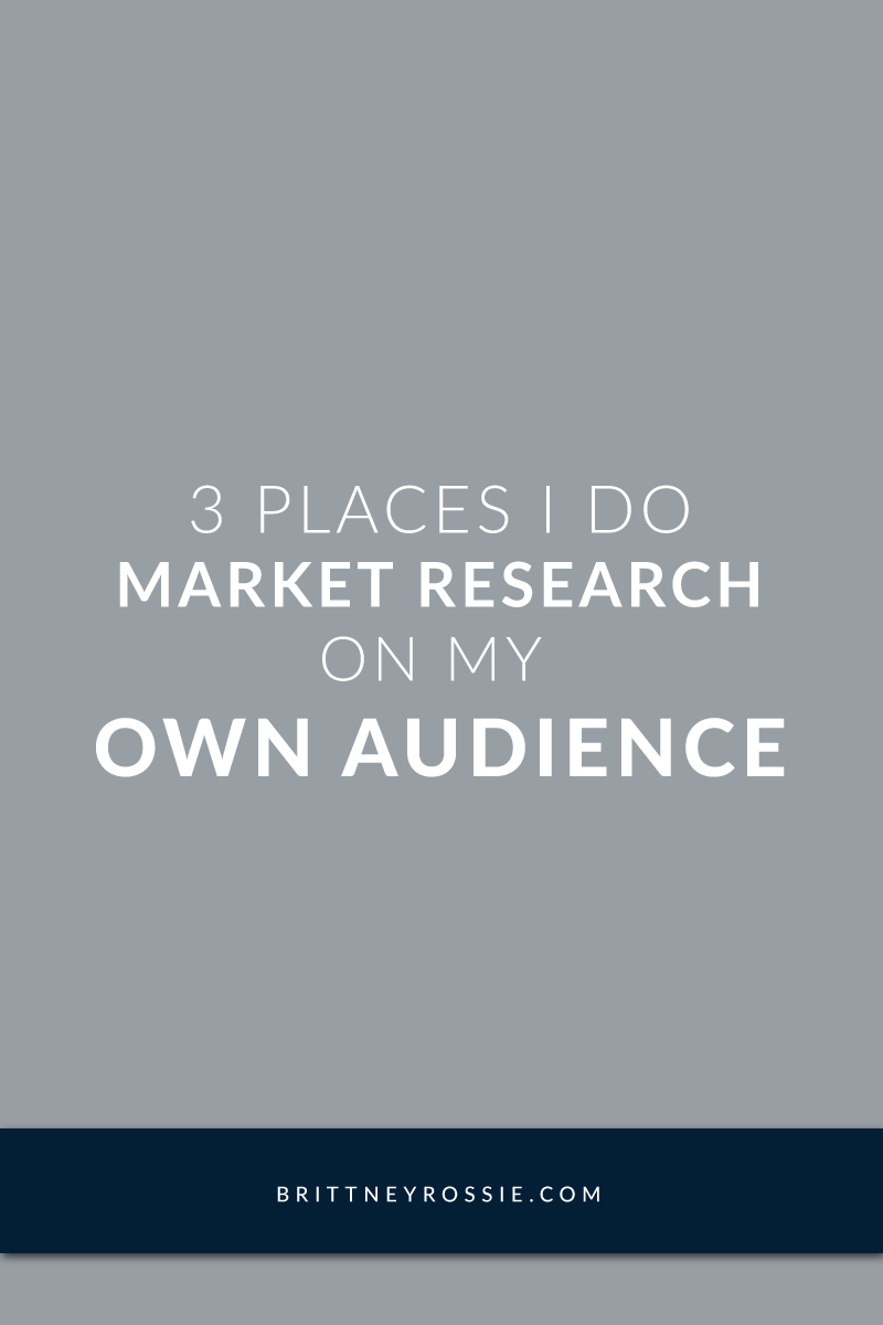 3 Places I Do Market Research - BrittneyRossie.com