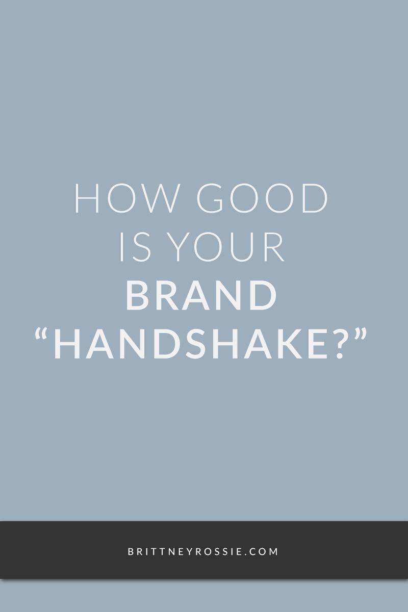 How-Good-Is-Your-Brand-Handshake-BrittneyRossie.com.png