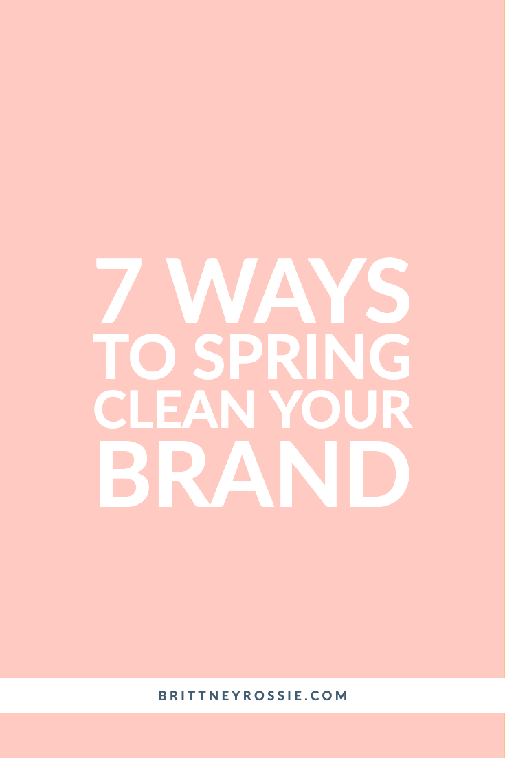 7 Ways To Spring Clean Your Brand - Blog.jpg
