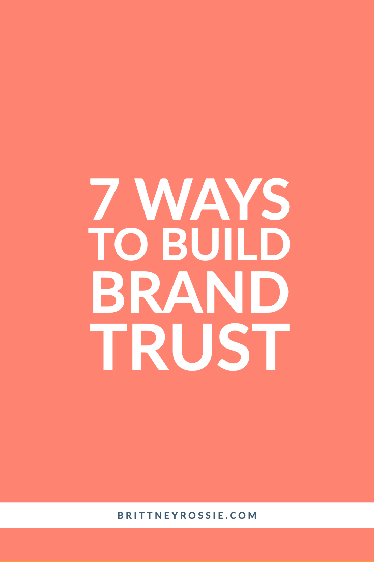 7 Ways To Build Brand Trust - Blog.jpg