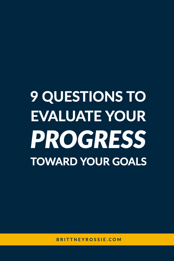9-Questions-To-Evaluate-your-progress-toward-your-goals-Blog-Image.jpg
