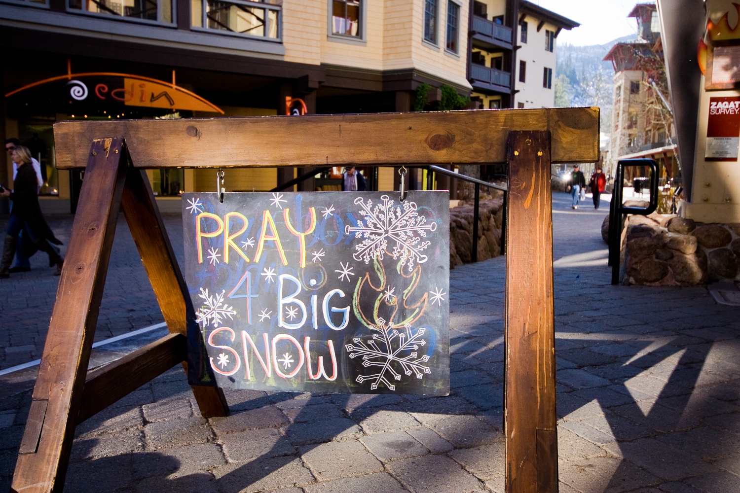 Pray for snow sign outside a local bar in Lake Tahoe