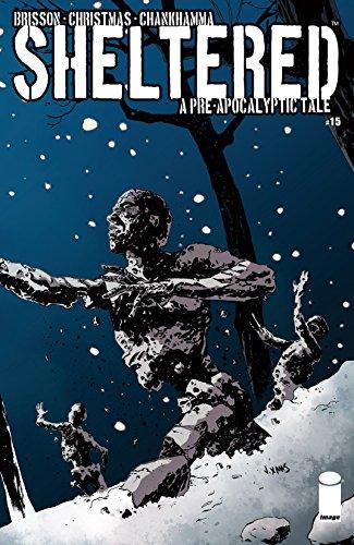 Sheltered #15   Mar 11, 2015   by  Ed Brisson (Co-creator, Author), Johnnie Christmas (Co-creator,Illustrator),Shari Chankhamma (Colorist),Nate Piekos (Letters