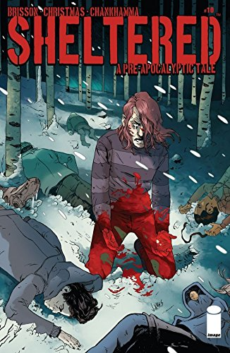 Sheltered #10   Jul 2, 2014   by  Ed Brisson (Co-creator, Author), Johnnie Christmas (Co-creator,Illustrator),Shari Chankhamma (Colorist),Nate Piekos (Letters)