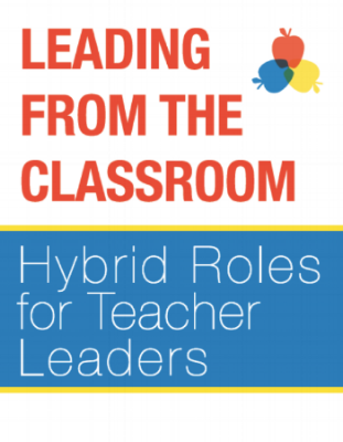 Read   Leading from the Classroom: Hybrid Roles for Teacher Leaders  our newest Intentionality Report, researched and written by our Hybrid Roles Policy Team. Check out past Intentionality Reports here.