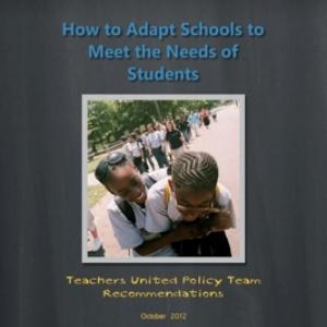 Read   October 2012 Report: How to Adapt Schools to Meet the Needs of Students