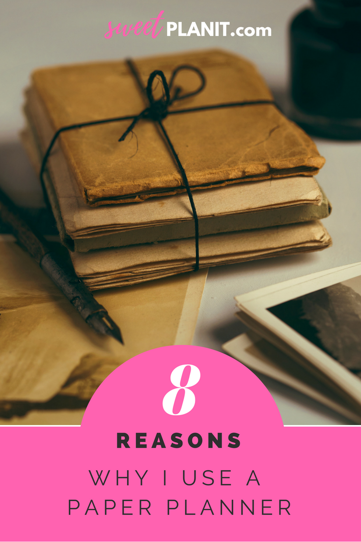 8 Reasons Why I Use A Paper Planner