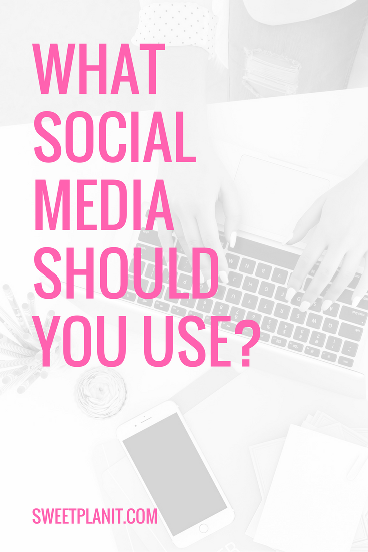 What Social Media Should You Be Using?