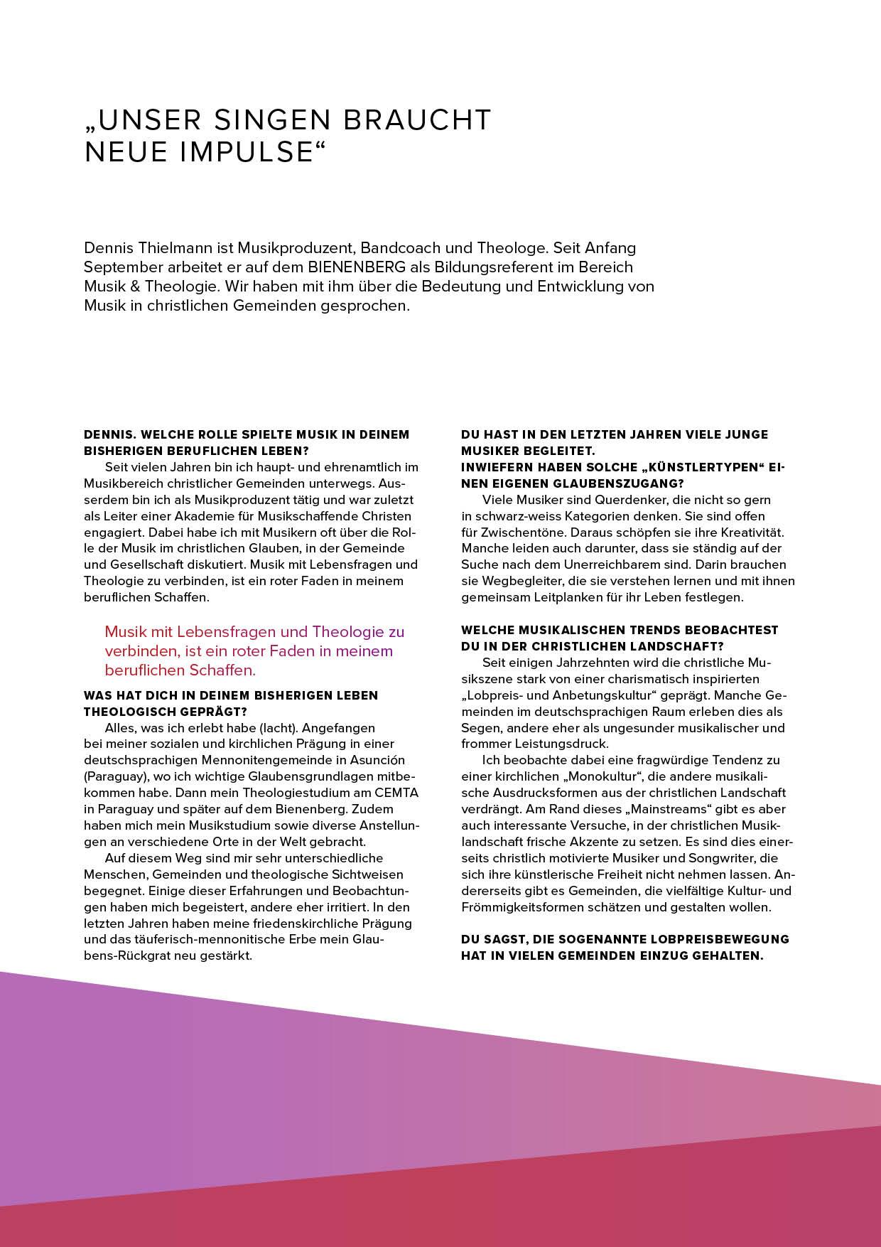 PDF-Download:  Unser Singen braucht neue Impulse , Interview mit Dennis Thielmann, erschienen im Bienenberg Magazin November 2017, Lesezeit: 5 Minuten