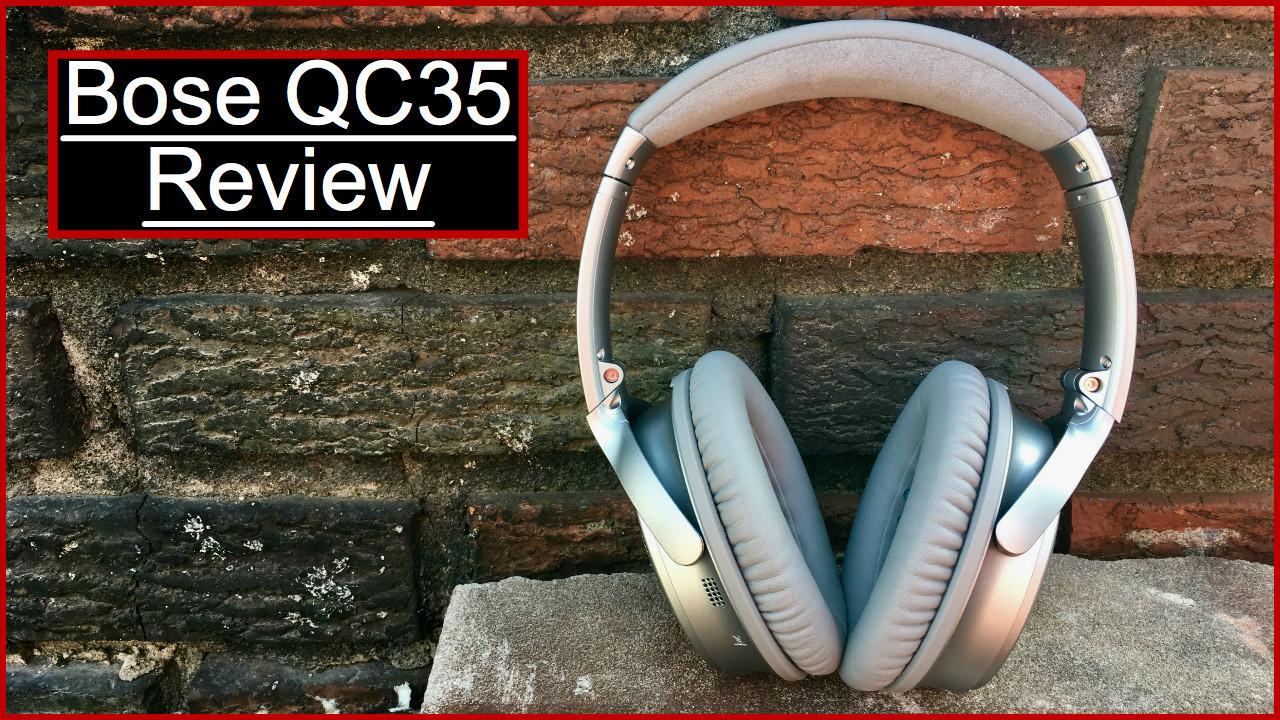 Bose QC35 Review