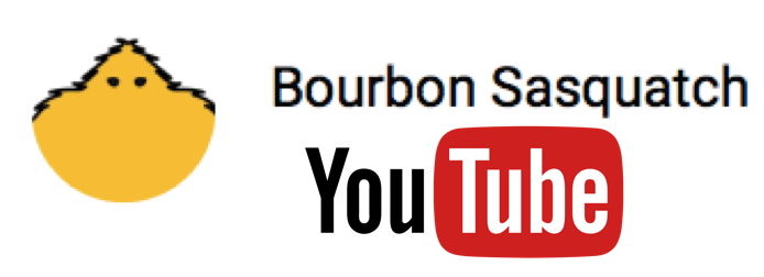 Click on the image to check out our Bourbon Sasquatch YouTube Channel!