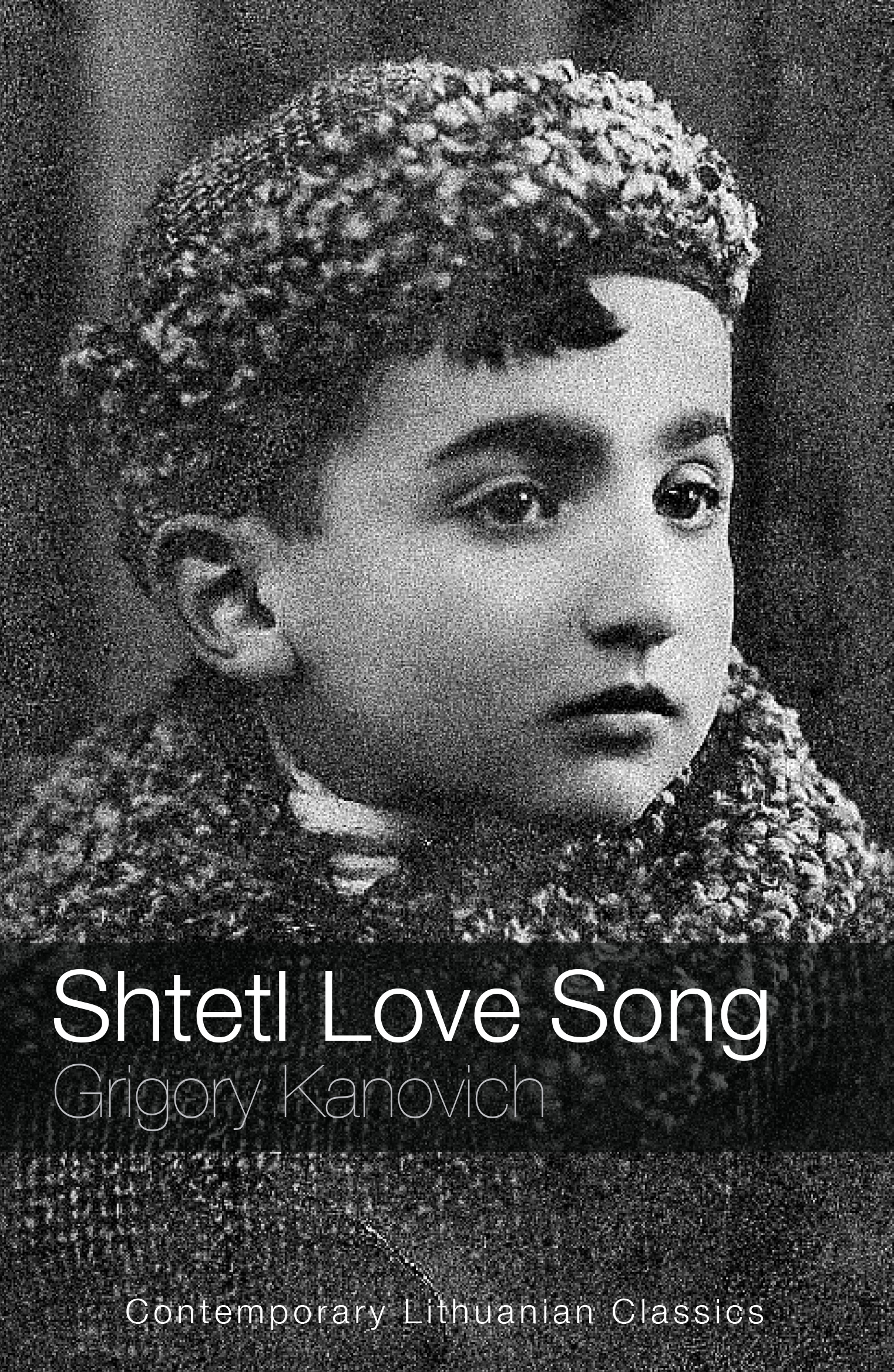 Shtetl Love Song - Grigory Kanovich