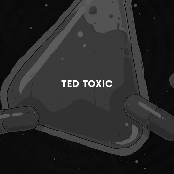 TedToxic.png