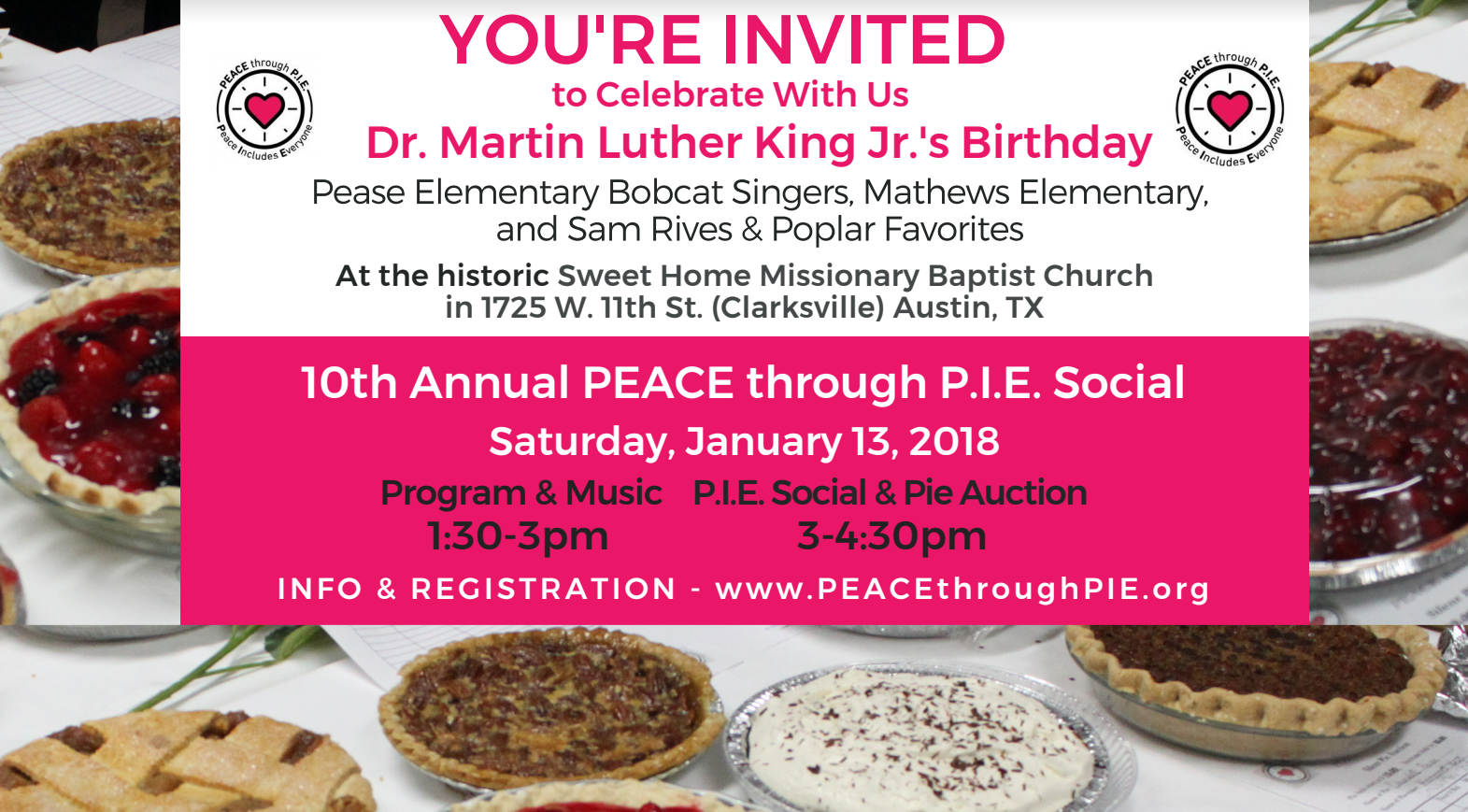 Join us on Saturday, January 13th to celebrate pie, peace, and the great Dr. Martin Luther King Jr.  For more info, visit  www.PEACEthroughPIE.org.
