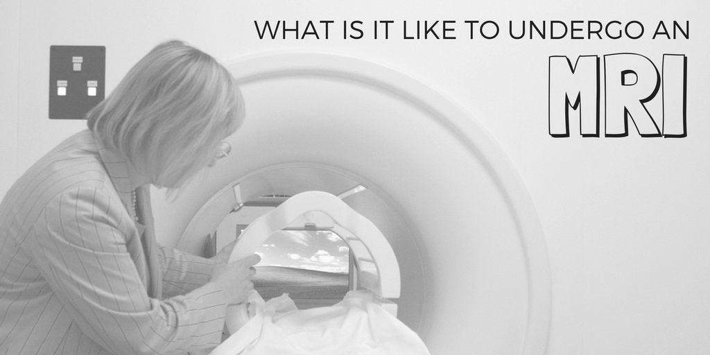 What Is It Like To Undergo An MRI?
