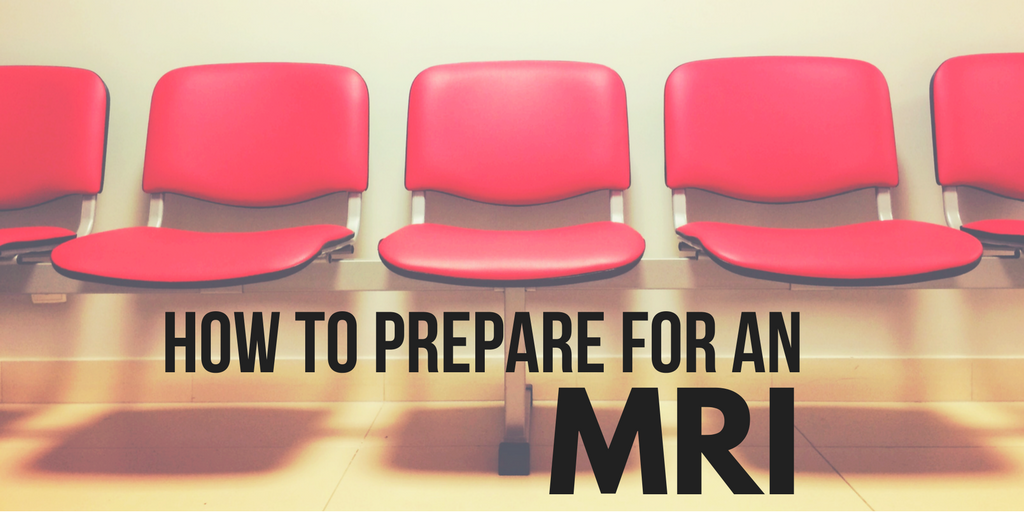 How To Prepare For An MRI