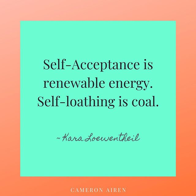 "Acceptance has been a particular theme lately and I love this brilliant quote from @karaloewentheil. Practice accepting yourself fully, even the parts you're ashamed of and think are ""bad"", especially those parts. It doesn't serve you to continue feeling shame or guilt about them. Acceptance is the renewable energy you can fuel up with at anytime, and the more you fill up, the more confident you feel, and the less ""off-center"" you feel when you're around others. The more you acceptance you practice for yourself, the more grounded and energized you will feel as self-hate takes up a lot of space and energy that doesn't serve you and isn't sustainable. ❤️"