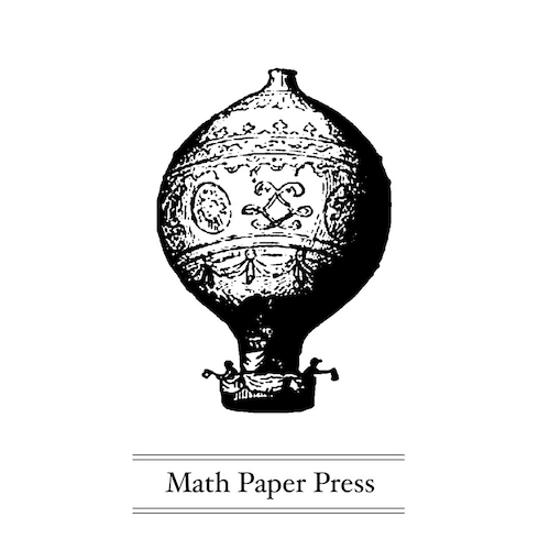 Math Paper Press (est. 2005), an imprint of  BooksActually , is a small press publisher of poetry, new wave novellas, full-length novels, and essays. Its eclectic range of literary and visual works also includes photography collections, memoirs and young adult fiction. Math Paper Press also distributes books by selected small presses.