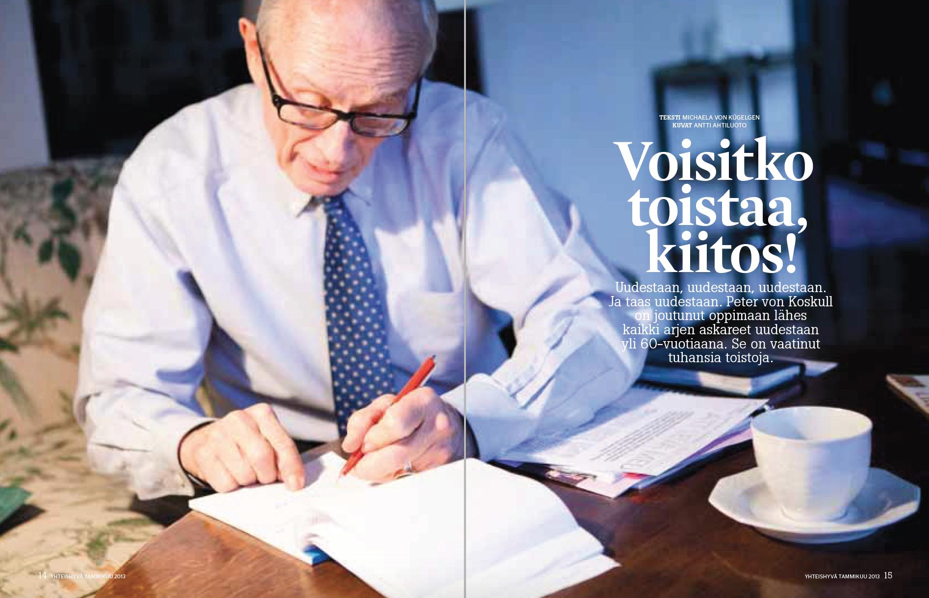 - Reportaasi afasiaa sairastavasta Peter von Koskullista Yhteishyvässä 1/2013. Lue juttu.