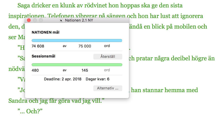 Den gröna texten är nyskriven – också Saga har fått en del nytt. I kväll kändes det som om jag lajvade Saga när jag satt med mitt manus, min deadline och ett glas rött.