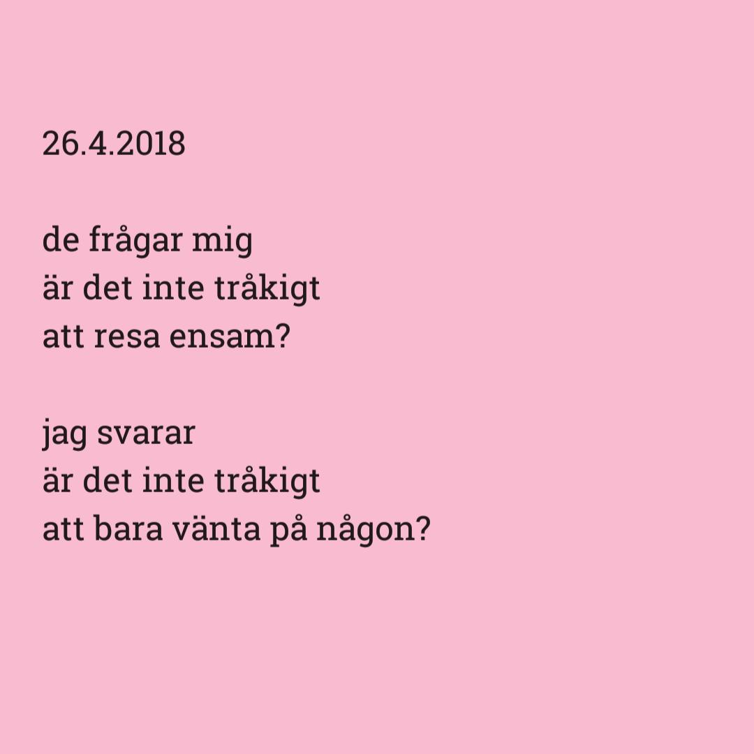 En NaPoWriMo-dikt om att resa ensam. Fler dikter ska förresten upp på bloggen så fort jag hinner!