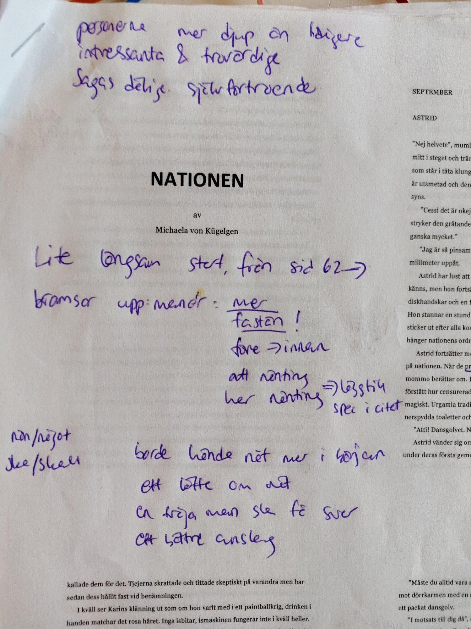 Mina anteckningar på manuset som Mira hade skrivit ut.