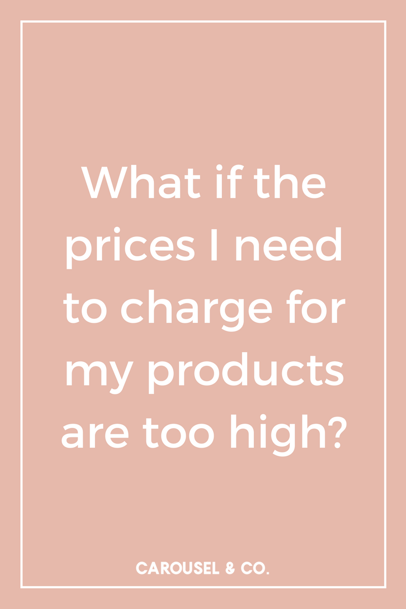 What if the prices I need to charge for my products are too high_.png