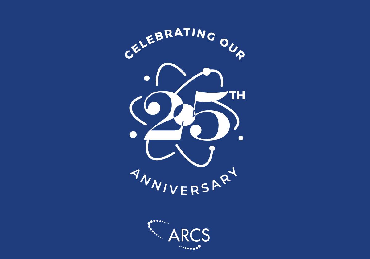ARCS 25th Anniversary