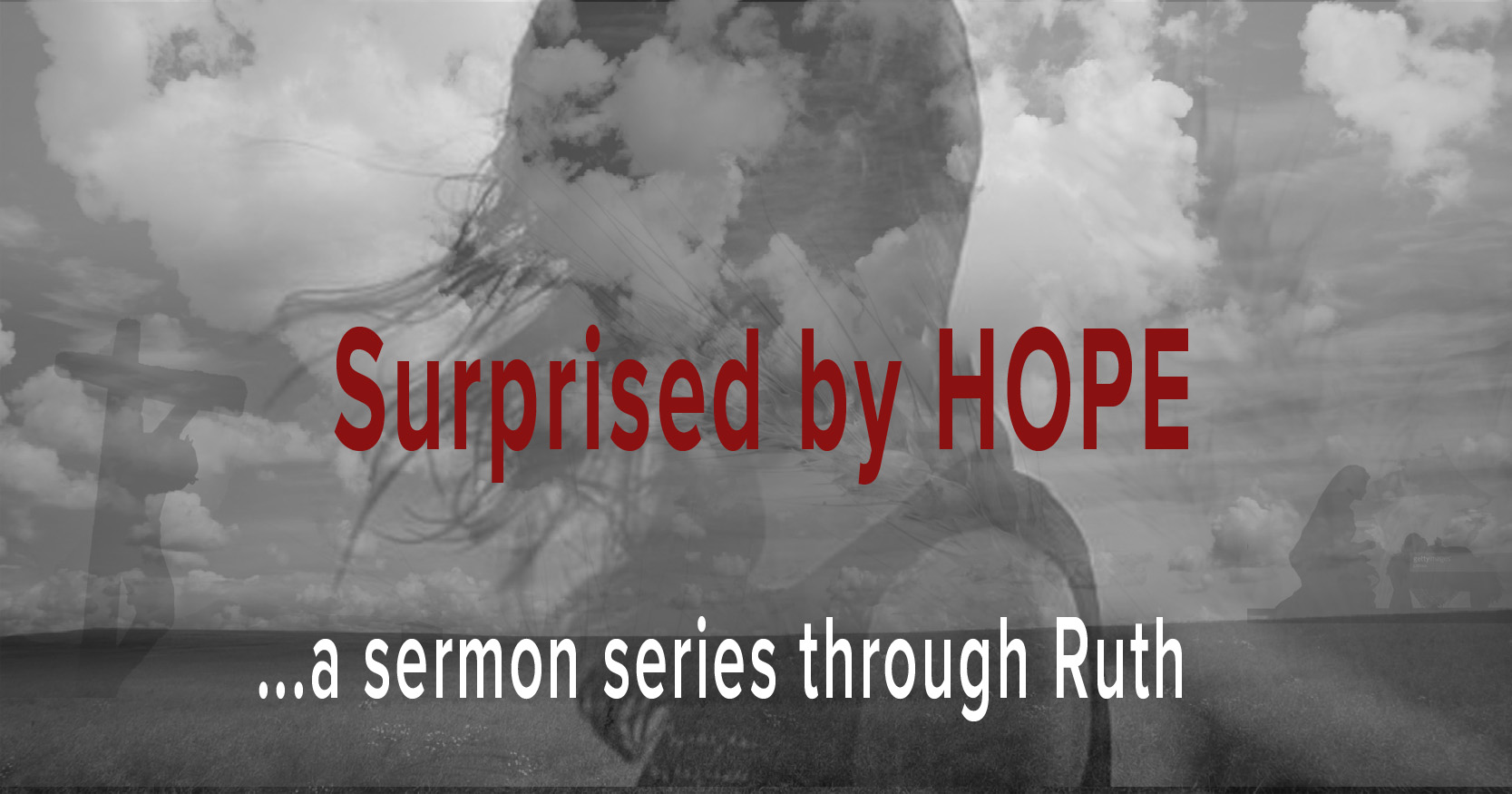 Advent sermon series through the book of Ruth.