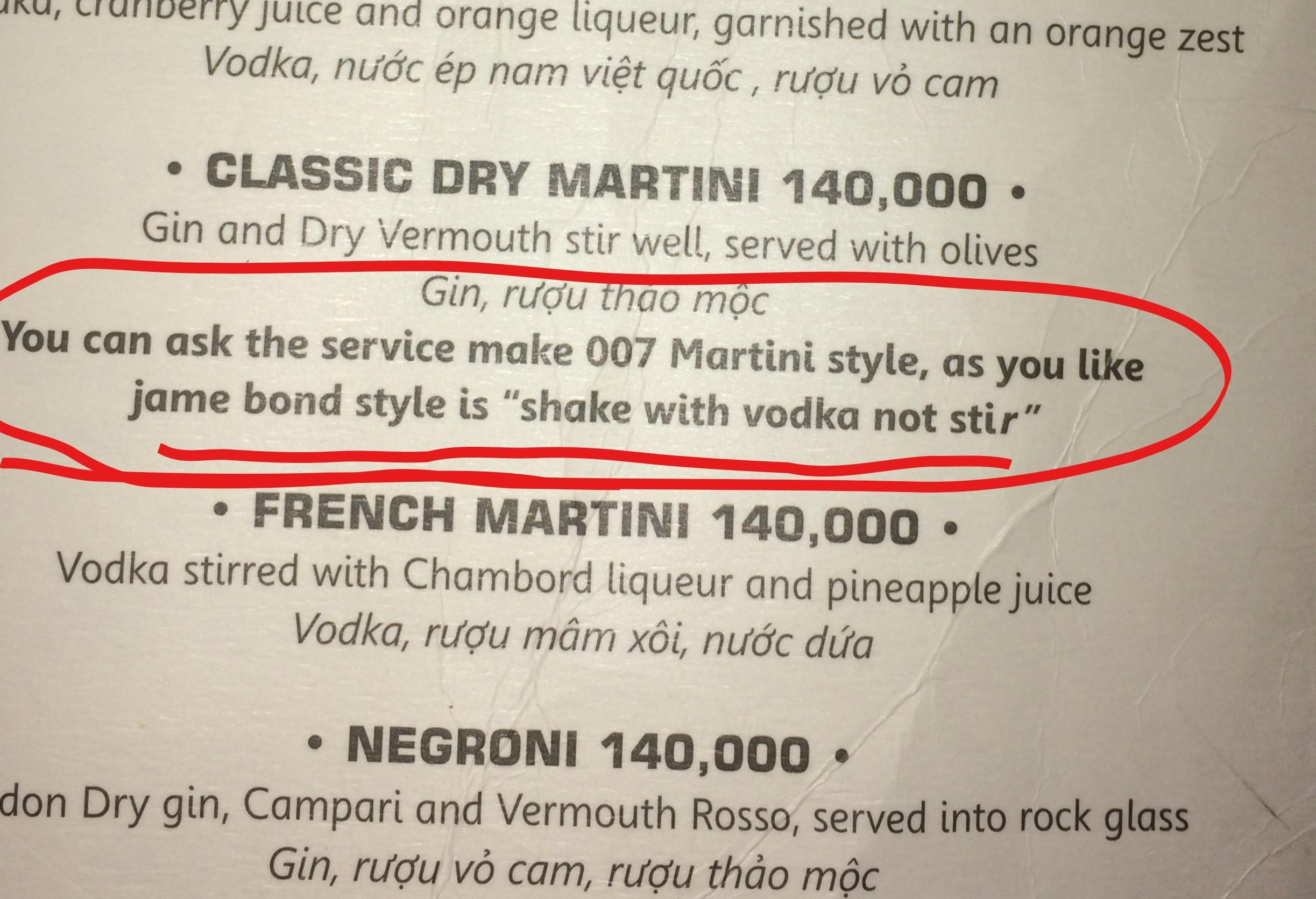 Jame Bond style is shake with vodka....not stir! Da Nang, Vietnam