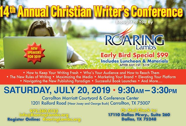 I'm excited to be a among the distinguished line up of speakers at the 14th Annual Christian Writer's Conference on July 20th here in the DFW area.  _ If you're  a writer, author, or aspiring author, please plan to attend. I know from past experience that this conference offers a great ROI. It's informative, and inspirational. And there's nothing quite like surrounding yourself with people of like faith and passion.  _ Visit RoaringLambs.org for more info and to register, or click on the link in my bio!