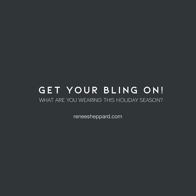 Get your bling in! reneesheppard.com #blingbling #fashion #jewelry #holidaybling #shopping #instafashion