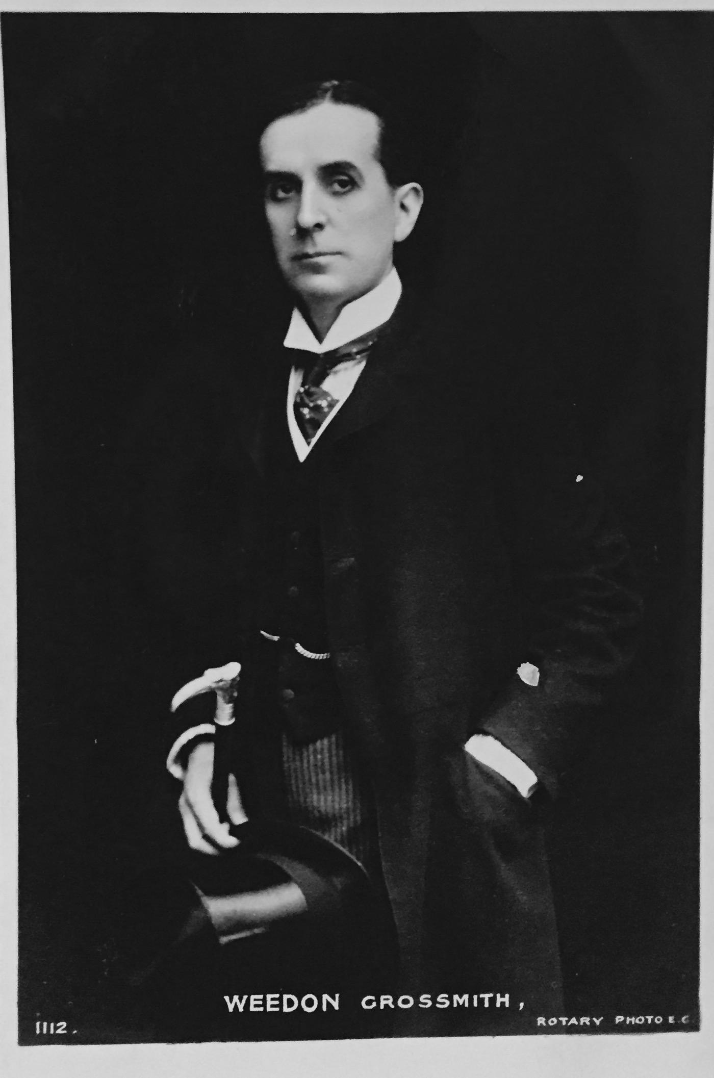 The actor Weedon Grossmith