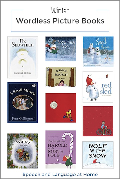 Winter Wordless Picture Books for speech therapy at home.jpg